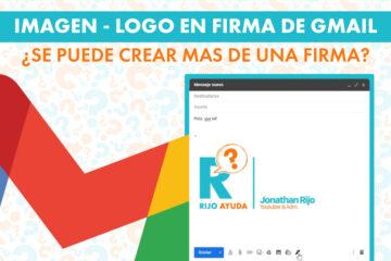 Como insertar una imagen de firma en gmail - crear firma en gmail - Videotutorial - Rijo Ayuda